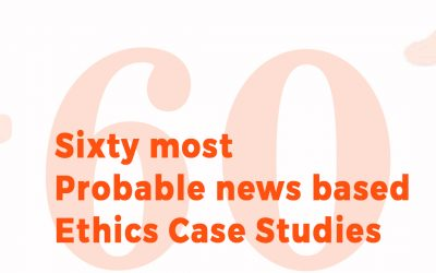 60 Most Probable Ethics Case Studies | IAS 2017-18