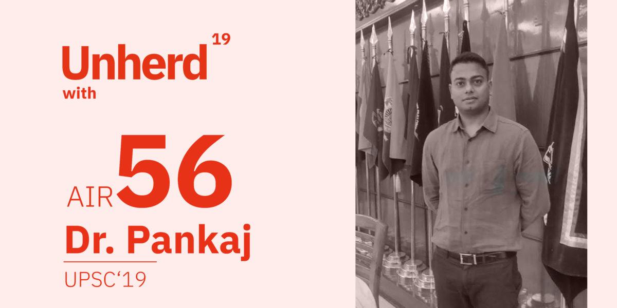 Dr pankaj yadav rank 56 UPSC 2019