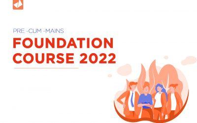 Foundation 2022: Pre cum Mains