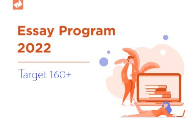 Essay Program 2022 – Target 160+