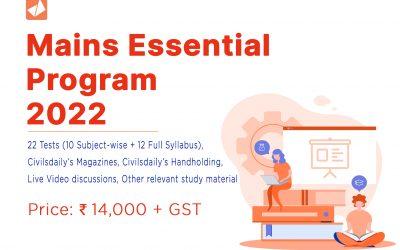 Mains Essential Program 2022