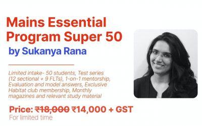 Mains Essentials Program Super 50