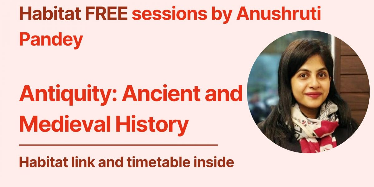 ancient and medieval history for upsc ias