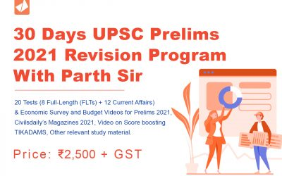 30 Days UPSC Prelims 2021 Revision Program With Parth Sir