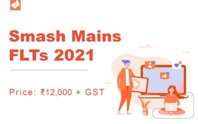 Smash Mains FLTs 2021